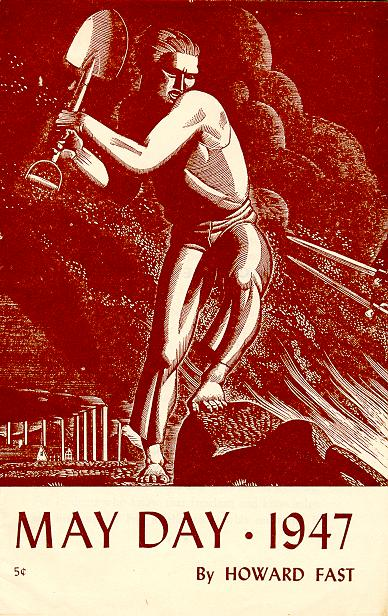 Howard Fast May Day 1947 Rockwell Kent